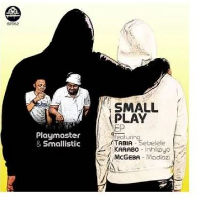 Playmaster & Smallistic ft Tabia – Sebelele (Original Mix)