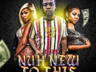 Teejay – Nuh New To This