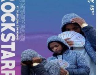 The Money Gang ft Tyler Loyal & Die Mondez – Rockstarr