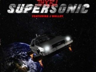 Thxbi ft J Molley – Supersonic