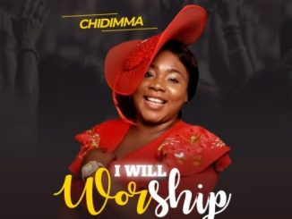 Gospel Music: Chidimma – I Will Worship