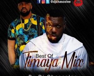 Dj Mix: Dj Chascolee - Best Of Timaya Mix