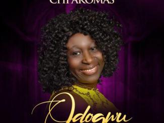 Gospel Music: Chi Akomas - Odogwu