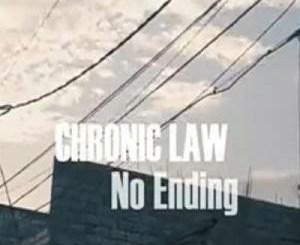 Chronic Law – No Ending