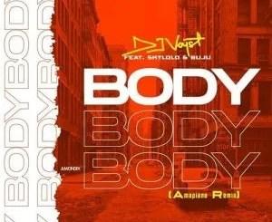 DJ Voyst Ft Skylolo, Buju – Body