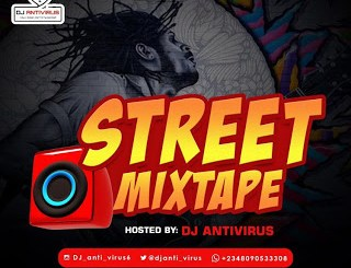 Dj Mix: Dj Antivirus - Street Mixtape