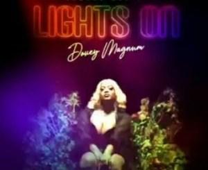 Dovey Magnum – Lights On