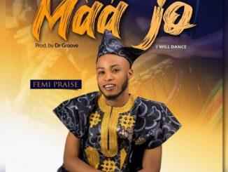 Gospel Music: Maa Jo - Femi Praise