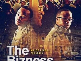 Major League DJz ft Cassper Nyovest, Riky Rick & Siya Shezi – The Bizness