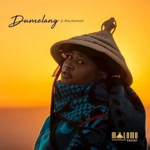 Malome Vector Ft Blaq Diamond – Dumelang