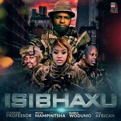 Professor ft Babes Wodumo, Mampintsha & Pex Africah – Isibhaxu