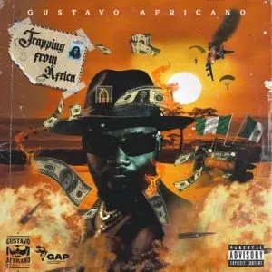Pucado Ft Gustavo Africano – Trapping From Africa