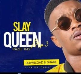 Razie Kay – Slay Queen