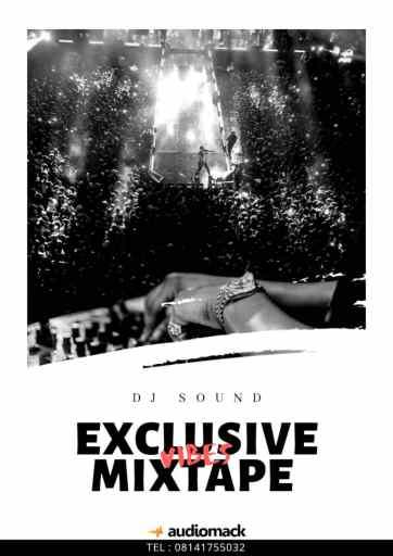 Dj Mix: DJ Sound – Exclusive Vibes Mix