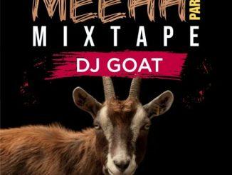 Dj Mix: Dj Goat - Meehh Part 8 Mixtape
