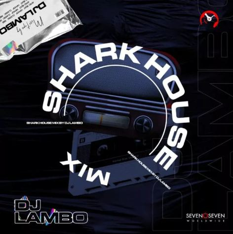 Dj Mix: DJ Lambo - Shark House Mix