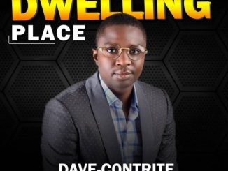 Gospel Music: Dave-Contrite - Dwelling Place