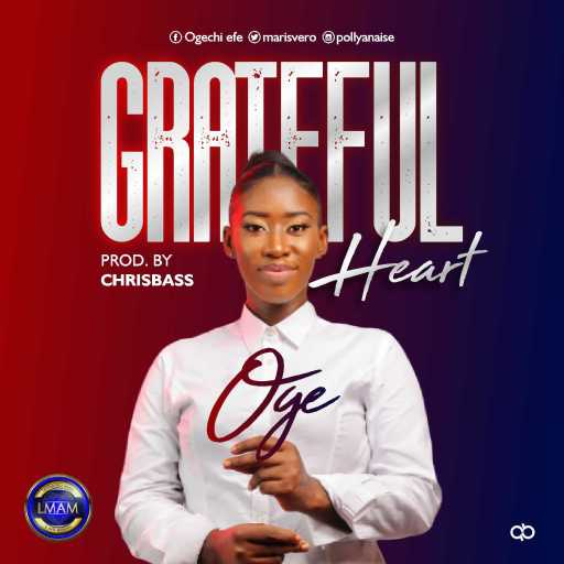 Gospel Music: OGE - Grateful Heart