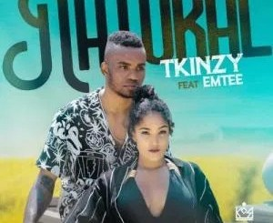 Tkinzy Ft Emtee – Natural