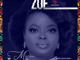 Gospel Music: Menim - Zoe