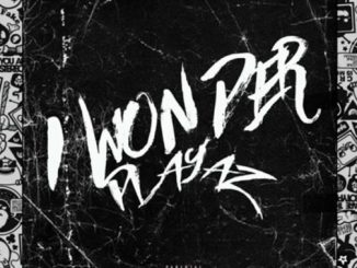 Music: Playaz - I Wonder
