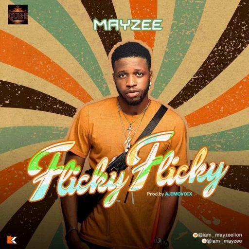 Music: Mayzee – Flicky Flicky