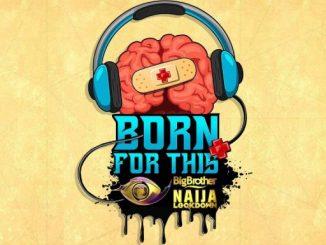 Dj Mix: DJ Kaywise – Born For This VOL. 6 ( #BBNAIJA MIX )