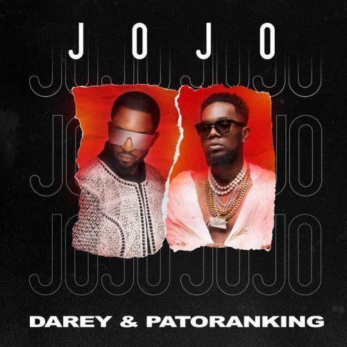 Music: Darey – JOJO ft. Patoranking