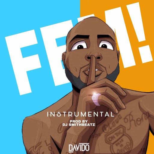 INSTRUMENTAL: DAVIDO - FEM (PROD BY DJ SMITHBEATZ)