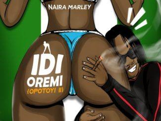 Naira Marley – Idi Oremi (Opotoyi 2)_430box.com_