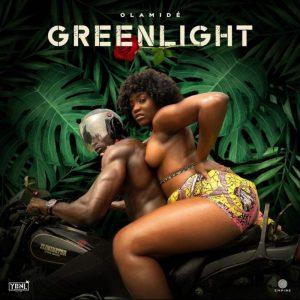 Music: Olamide – Greenlight_430box.com_