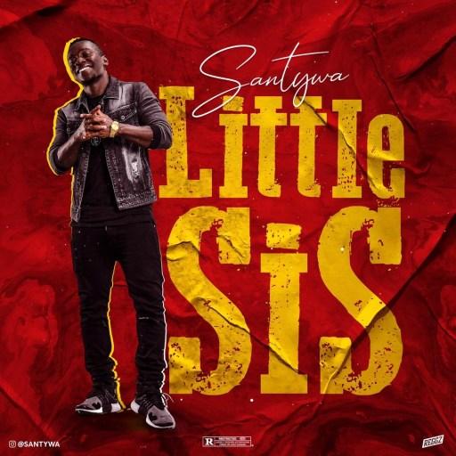 Santywa - Little Sis