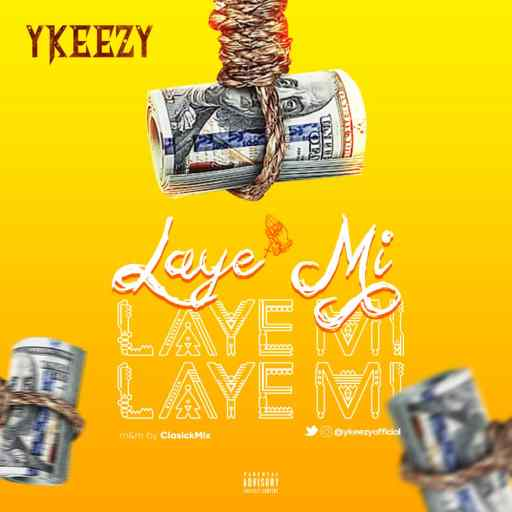 Music: Ykeezy - Layemi
