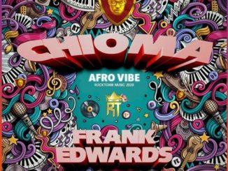 Gospel Music: Frank Edwards – Chioma (Afro Vibe)