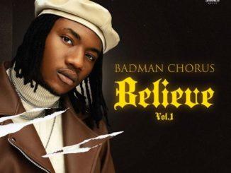 Music: Badman Chorus - Believe EP + So Fine Video