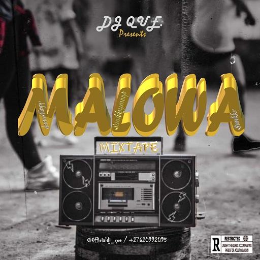 Dj Mix: DJ Que Ft.Sunkkeysnoop - Malowa