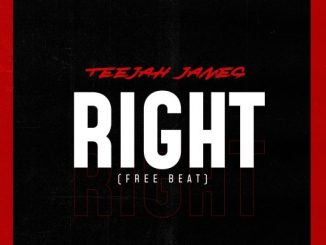 FreeBeat: Right (Prod By Teejah James)