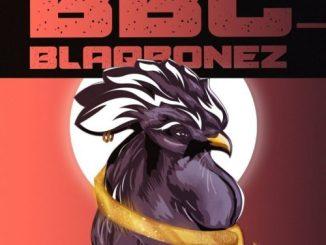 Music: Blaqbonez ft. Santi – BBC (Big Black Cock)