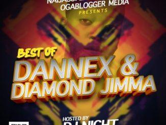 DJ Mix: Dj Night – Best Of Dannex & Diamond Jimma Mixtape
