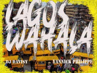 Dj Mix: DJ Davisy x Yannick Philippe - Lagos Wahala Mixtape