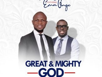 Peter John Ft. Ema Onyx - Great And Mighty God