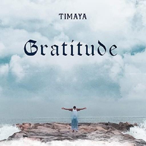 Timaya-Gratitude album art