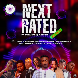 DJ Kyng B - Next Rated Mixtape