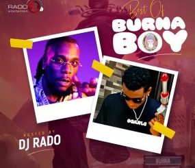 DJ Mix: DJ Rado – Best Of Burnaboy Mixtape