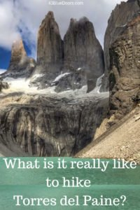 Pin for what What is it really like to hike Torres del Paine