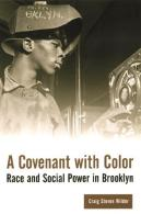 Image result for A Covenant with Color Race and Social Power in Brooklyn