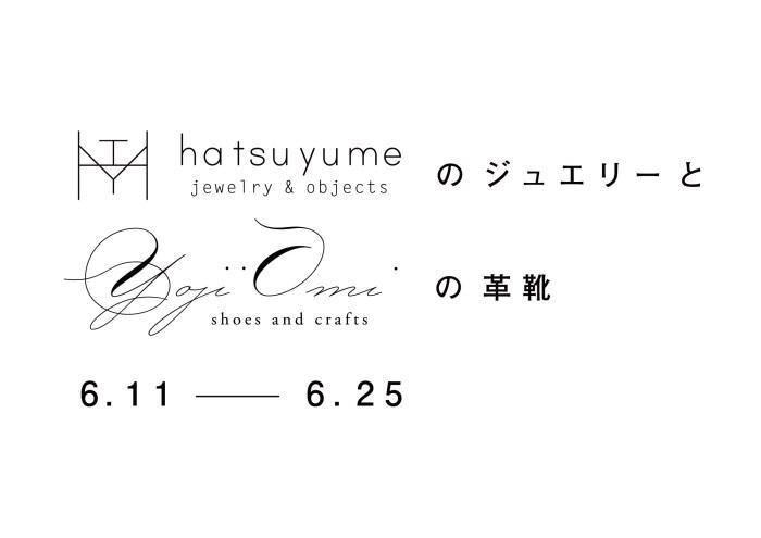 hatsuyumeのジュエリーとyojiomiの革靴