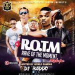 MIXTAPE: Dj Baddo - Rave Of The Moment Mix