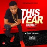 Yungthrills – This Year