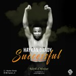 Haykan Dandy – Successful
